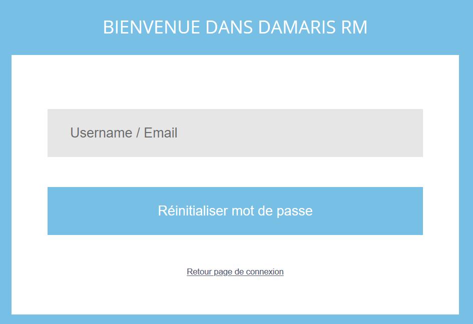 Mot de passe oublié Damaris RM